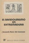 EL BANDOLERISMO EN EXTREMADURA.