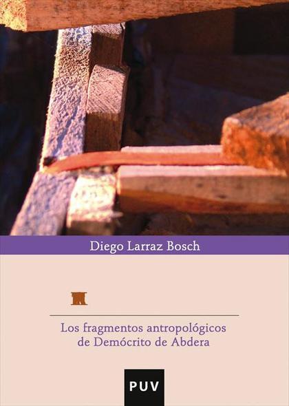 PANTA KALA : LOS FRAGMENTOS ANTROPOLÓGICOS DE DEMÓCRITO DE ABDERA