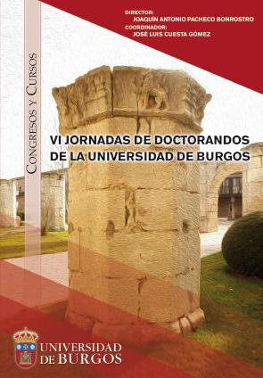 VI JORNADAS DE DOCTORANDOS DE LA UNIVERSIDAD DE BURGOS.