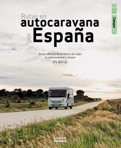 RUTAS EN AUTOCARAVANA POR ESPAÑA.