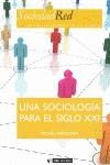 UNA SOCIOLOGÍA PARA EL SIGLO XXI