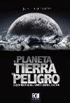 EL PLANETA TIERRA EN PELIGRO
