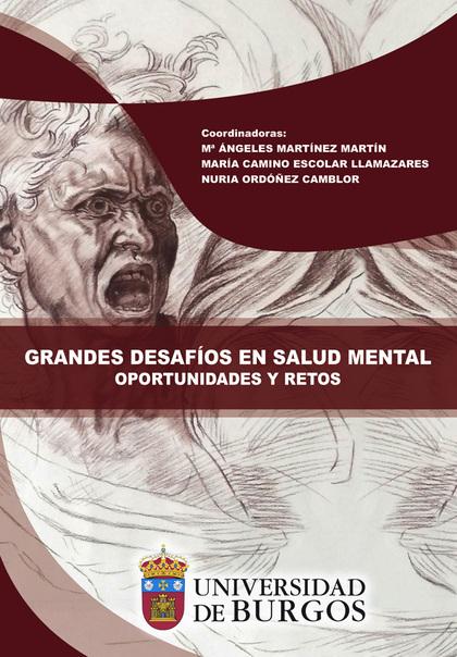 GRANDES DESAFÍOS EN SALUD MENTAL. OPORTUNIDADES Y RETOS
