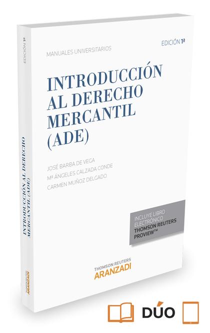 INTRODUCCIÓN AL DERECHO MERCANTIL (ADE) (PAPEL + E-BOOK).