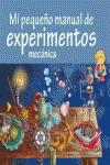 MI PEQUEÑO MANUAL DE EXPERIMENTOS. MECANICA