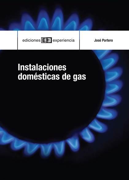 INSTALACIONES DOMÉSTICAS DEL GAS
