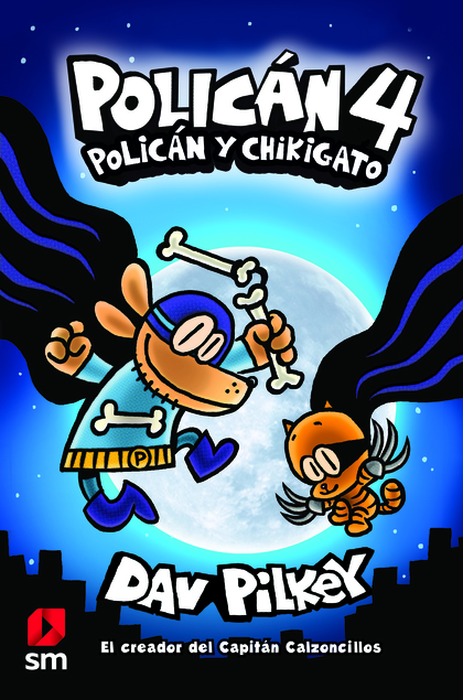 POLICÁN Y CHIKIGATO.