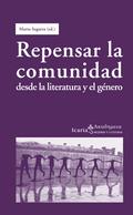 REPENSAR LA COMUNIDAD : DESDE LA LITERATURA Y EL GÉNERO