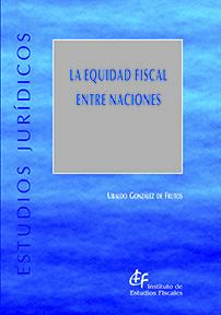 LA EQUIDAD FISCAL ENTRE NACIONES.
