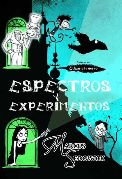 EDGAR EL CUERVO 1. ESPECTROS Y EXPERIMENTOS