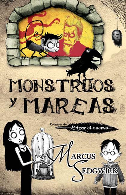 EDGAR EL CUERVO 2. MONSTRUOS Y MAREAS
