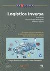 LOGÍSTICA INVERSA: MEDIAMBIENTE Y LOGÍSTICA : UN NUEVO RETO EN LA GESTIÓN DE LA CADENA DE SUMIN