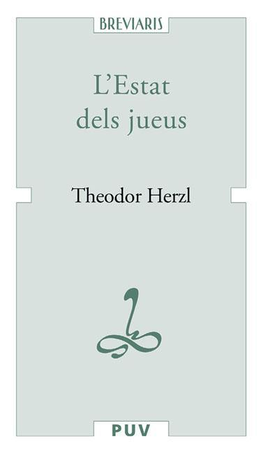 L´ESTAT DELS JUEUS : ASSAIG D´UNA SOLUCIÓ MODERNA A LA QÜESTIÓ JUEVA
