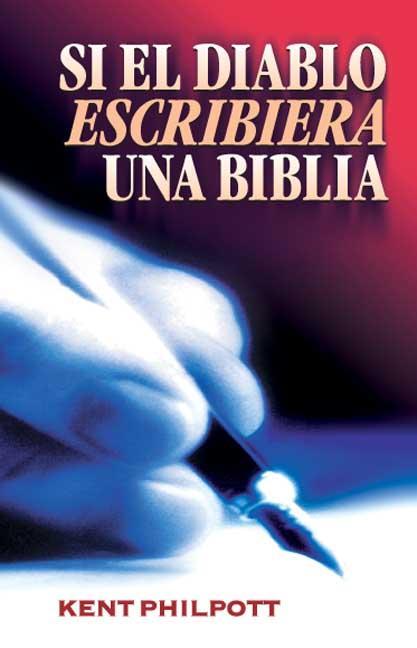 SI EL DIABLO ESCRIBIERA UNA BIBLIA