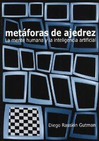 METÁFORAS DE AJEDREZ: LA MENTE HUMANA Y LA INTELIGENCIA ARTIFICIAL