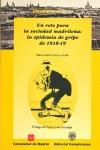 UN RETO PARA LA SOCIEDAD MADRILEÑA EPIDIMIA GRIPE 1918-19