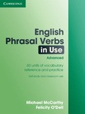 ANTUGUA ED.ENGLISH PHRASAL VERBS IN USE ADVANCED 60 UNITS OF VOCABULARY REFERENCY