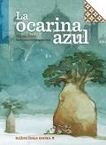 LA OCARINA AZUL.
