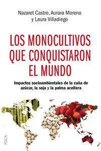 MONOCULTIVOS QUE CONQUISTARON EL MUNDO,LOS