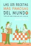 LAS 105 RECETAS MÁS FAMOSAS DEL MUNDO. TIRAMISÚ, POLLO TANDOORI, BROWNIES, PAELLA, SUSHI-- Y MU