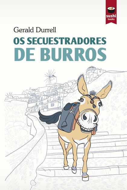 OS SECUESTRADORES DE BURROS.