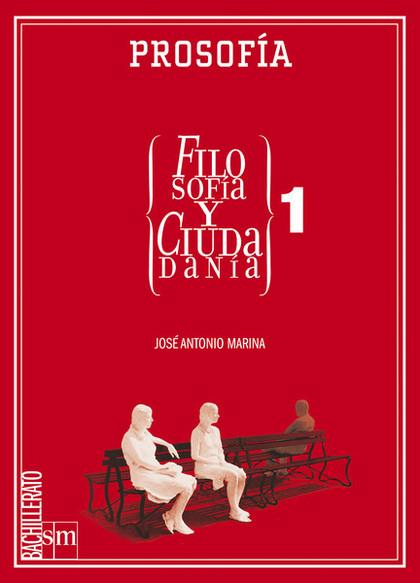 LIR ALUMNO: FILOSOFÍA Y CIUDADANÍA, PROSOFÍA. 1 BACHILLERATO.