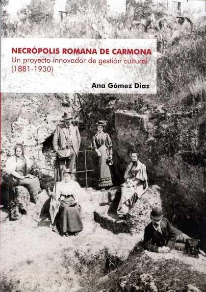 NECRÓPOLIS ROMANA DE CARMONA                                                    UN PROYECTO INN