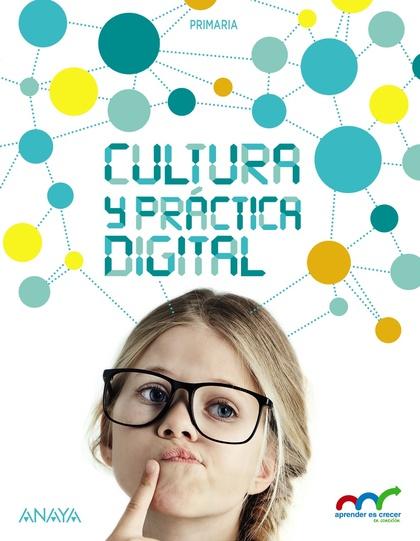 CULTURA Y PRÁCTICA DIGITAL 6..