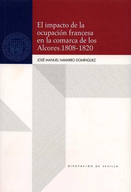 EL IMPACTO DE LA OCUPACIÓN FRANCESA EN LA COMARCA DE LOS ALCORES (1808-1820)