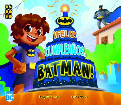 ¡FELIZ CUMPLEAÑOS, BATMAN!.