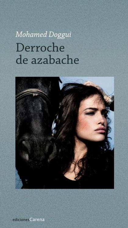 DERROCHE DE AZABACHE.