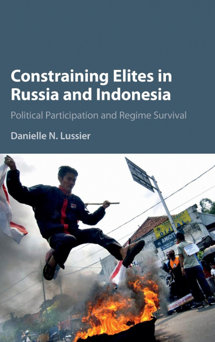 CONSTRAINING ELITES IN RUSSIA AND INDONESIA