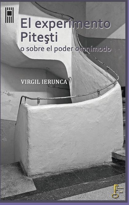 EXPERIMENTO PITESTI, EL