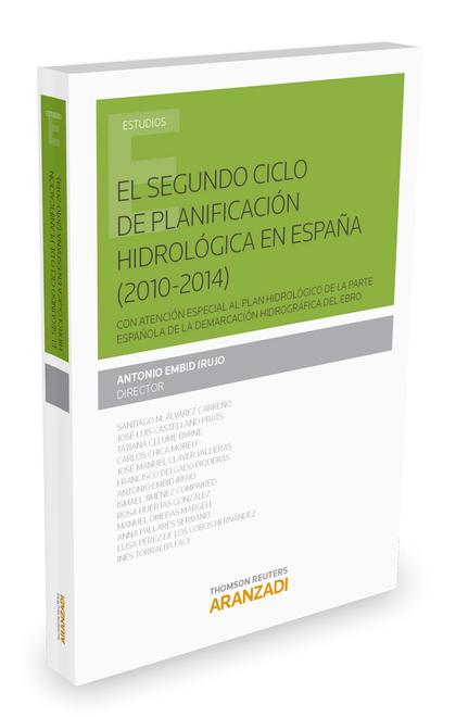 EL SEGUNDO CICLO DE PLANIFICACIÓN HIDROLÓGICA EN ESPAÑA (2010-2014).