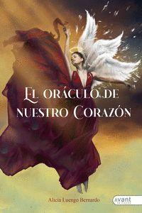 EL ORÁCULO DE NUESTRO CORAZÓN.