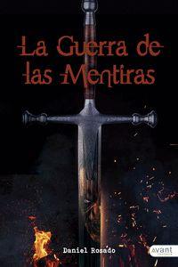 LA GUERRA DE LAS MENTIRAS