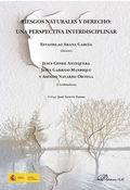 RIESGOS NATURALES Y DERECHO: UNA PERSPECTIVA INTERDISCIPLINAR.
