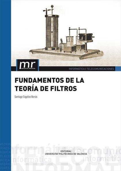 FUNDAMENTOS DE LA TEORÍA DE FILTROS
