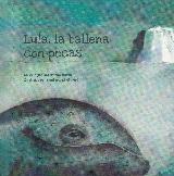 LULA, LA BALLENA CON PECAS.