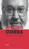 JOSÉ LUIS CUERDA: ÉTICA DE UN CORREDOR DE FONDO