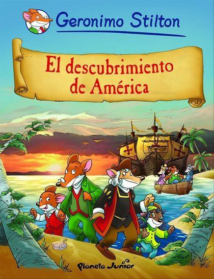 CÓMIC STILTON 1. EL DESCUBRIMIENTO DE AMÉRICA.