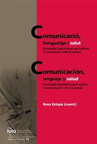 COMUNICACIÓ, LLENGUATGE I SALUT / COMUNICACIÓN, LENGUAJE Y SALUD