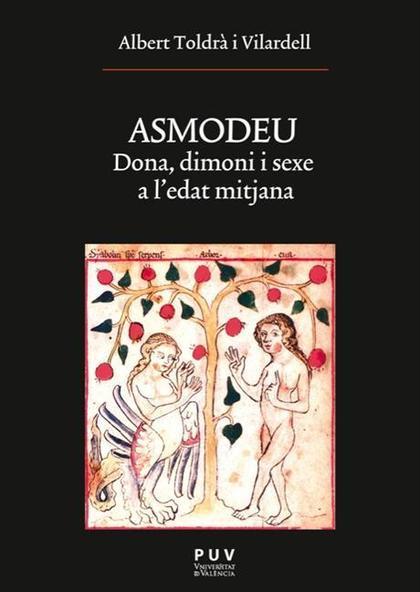ASMODEU : DONA, DIMONI I SEXE A L´EDAT MITJANA