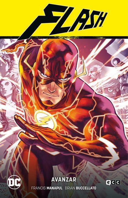 FLASH VOL. 01: AVANZAR (FLASH SAGA - NUEVO UNIVERSO DC PARTE 1).