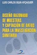 DISEÑO RAZONADO DE MUESTRAS Y CAPTACIÓN DE DATOS PARA LA INVESTIGACIÓN