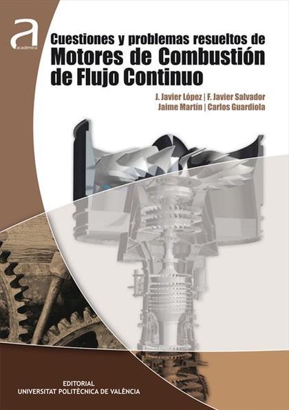 CUESTIONES Y PROBLEMAS RESUELTOS DE MOTORES DE COMBUSTIÓN DE FLUJO CONTINUO.