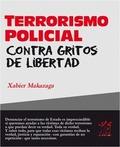 TERRORISMO POLICIAL CONTRA GRITOS DE LIBERTAD