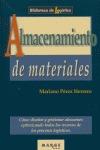 ALMACENAMIENTO DE MATERIALES: CÓMO DISEÑAR Y GESTIONAR ALMACENES OPTIMIZANDO TODOS LOS RECURSOS