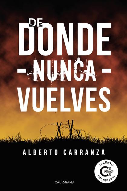DE DONDE NUNCA VUELVES