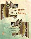 LA JAULA DE LAS FIERAS.